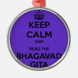 Keep Calm and Read the Bhagavad Gita Round Metal Christmas Ornament