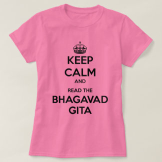 Keep Calm and Read the Bhagavad Gita T-Shirt