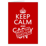 Keep Calm and Read The Question (all colors) Cards