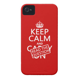 Keep Calm and Read The Question (all colors) iPhone 4 Covers