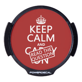 Keep Calm and Read The Question (all colors) LED Car Window Decal