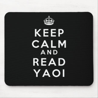 Keep Calm and Read Yaoi Mouse Pad