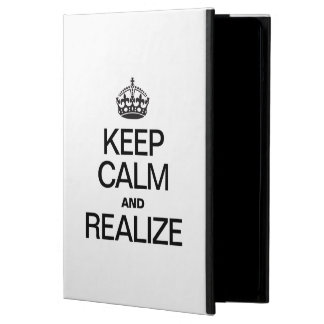 KEEP CALM AND REALIZE CASE FOR iPad AIR