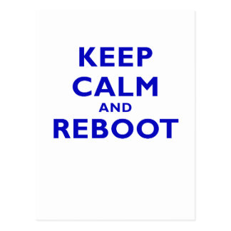 Keep Calm and Reboot Postcard
