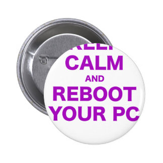 Keep Calm and Reboot your PC Pins