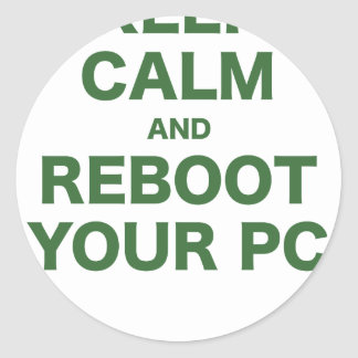 Keep Calm and Reboot your PC Classic Round Sticker