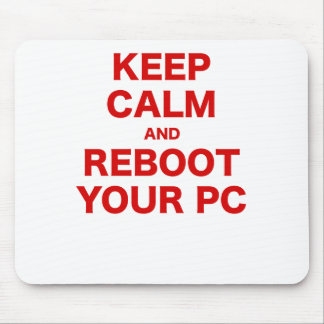 Keep Calm and Reboot your PC Mouse Pad