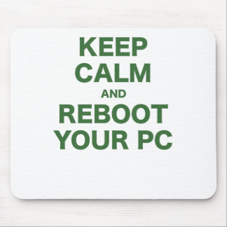 Keep Calm and Reboot your PC Mouse Pads