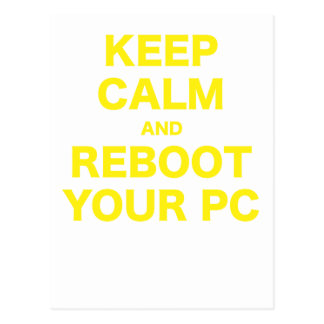 Keep Calm and Reboot your PC Postcard