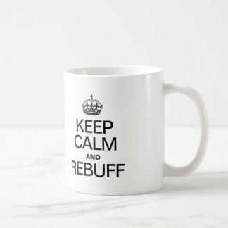 KEEP CALM AND REBUFF CLASSIC WHITE COFFEE MUG