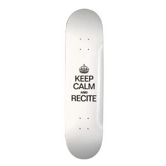 KEEP CALM AND RECITE SKATEBOARD DECKS