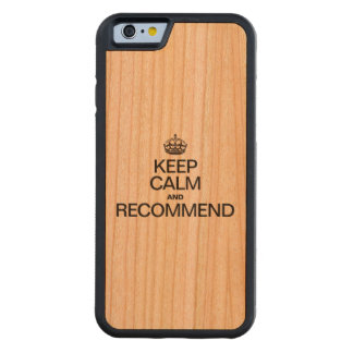 KEEP CALM AND RECOMMEND CARVED® CHERRY iPhone 6 BUMPER CASE