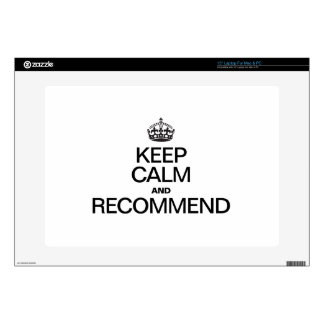 KEEP CALM AND RECOMMEND SKIN FOR LAPTOP