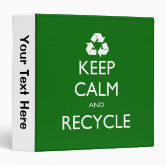 Keep Calm and Recycle Binder