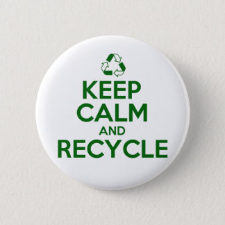 KEEP CALM AND RECYCLE BUTTON