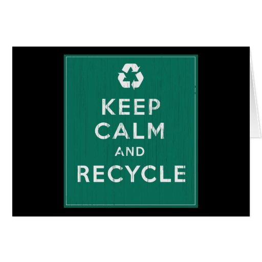 Keep Calm and Recycle Cards