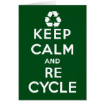 Keep Calm and Recycle Greeting Card