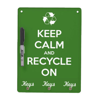 Keep Calm and Recycle On Green Dry-Erase Board