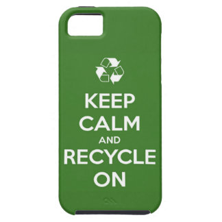 Keep Calm and Recycle On iPhone SE/5/5s Case