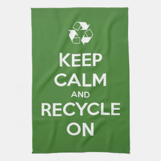 Keep Calm and Recycle On Kitchen Towels