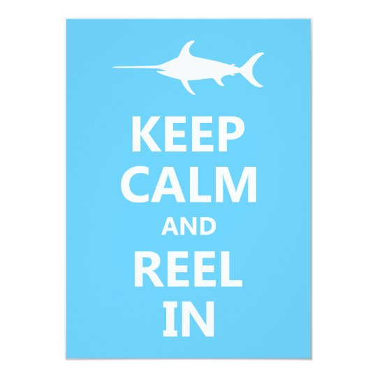 Keep Calm and Reel In Card