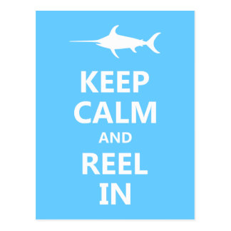 Keep Calm and Reel In Postcard