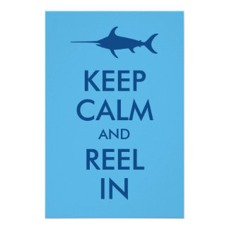 Keep Calm and Reel In Print