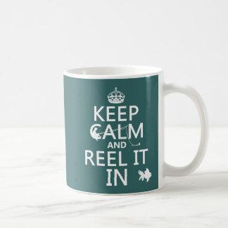Keep Calm and Reel It In (custom colours) Coffee Mug