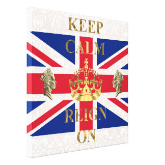 Keep calm and reign on canvas print