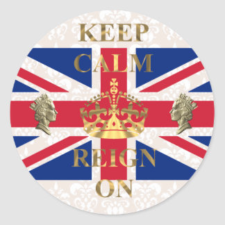 Keep calm and reign on classic round sticker