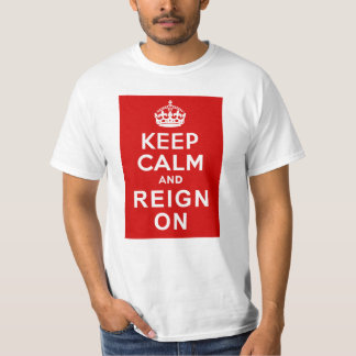 Keep Calm and Reign On Diamond Jubilee Gifts T-Shirt