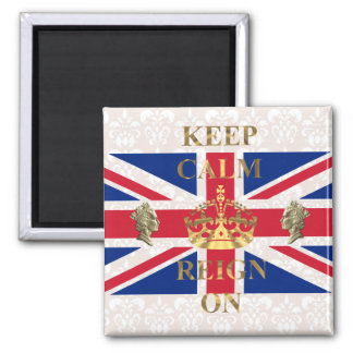 Keep calm and reign on 2 inch square magnet