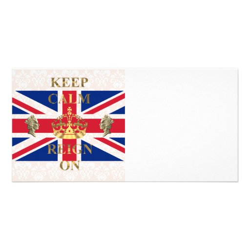 Keep calm and reign on picture card