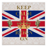 Keep calm and reign on posters