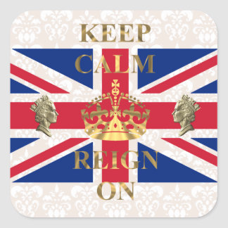 Keep calm and reign on square sticker