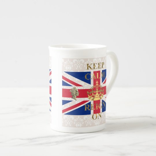 Keep calm and reign on tea cup