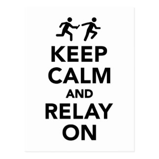 Keep calm and relay on postcard