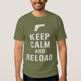 Keep Calm and Reload T-Shirt