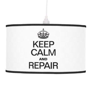 KEEP CALM AND REPAIR PENDANT LAMP