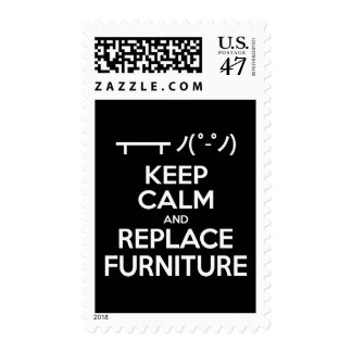 Keep Calm and Replace Furniture Postage