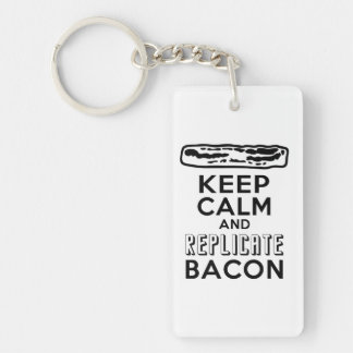 Keep Calm and Replicate Bacon Keychain
