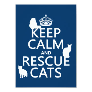 Keep Calm and Rescue Cats (in any color) Card