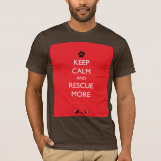 Keep Calm and Rescue More Black Paw T-Shirt