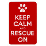 Keep Calm And Rescue On Animal Rescue Magnet