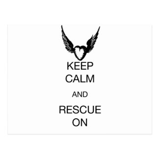KEEP CALM AND RESCUE ON POSTCARD
