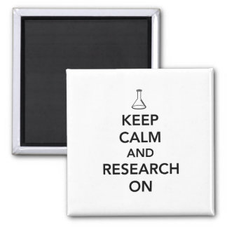Keep Calm and Research On 2 Inch Square Magnet