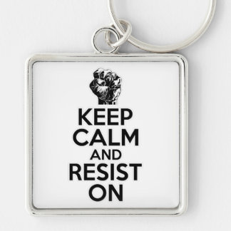 Keep Calm and Resist On Key Chains