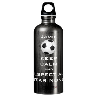 KEEP CALM AND RESPECT ALL FEAR NONE SOCCER WATER BOTTLE