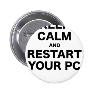 Keep Calm and Restart your PC Pins