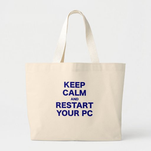 Keep Calm and Restart your PC Jumbo Tote Bag